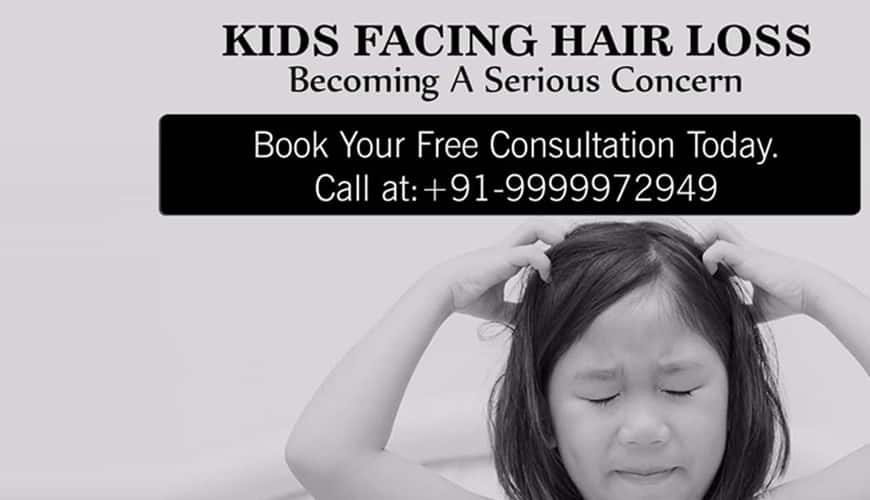 KIDS FACING HAIR LOSS IS INCREASING AND BECOMING A SERIOUS CONCERN