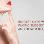 The Biggest Myth With Plastic Surgery In India And How You Can Fix It